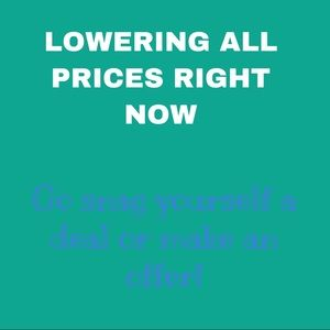 ALL PRICES ARE BEING LOWERED